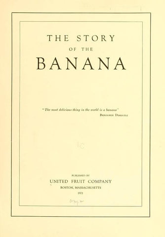 The Story Of The Banana