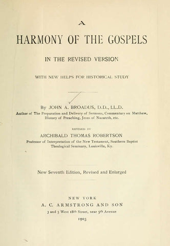 A Harmony Of The Gospels In The Revised Version, With New Helps For Historical Study - Repressed Publishing - 1