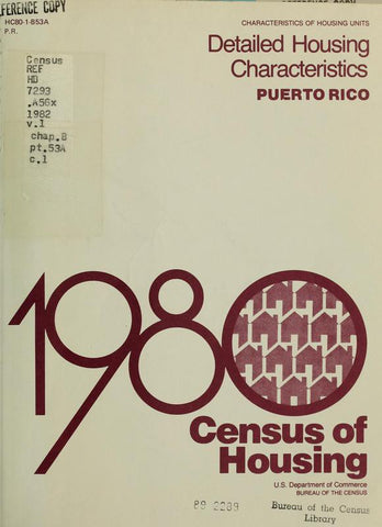 1980 Census Of Housing. Detailed Housing Characteristics.  Puerto Rico - Repressed Publishing - 1