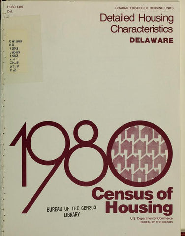 1980 Census Of Housing. Detailed Housing Characteristics. Delaware - Repressed Publishing - 1
