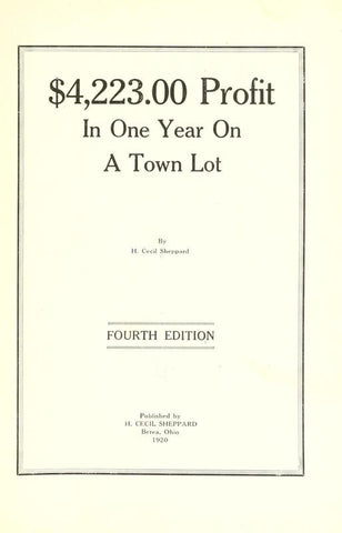 $4,223.00 Profit In One Year On A Town Lot - Repressed Publishing - 1