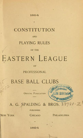 1894. Constitution And Playing Rules Of The Eastern League Of Professional Base Ball Clubs - Repressed Publishing - 1
