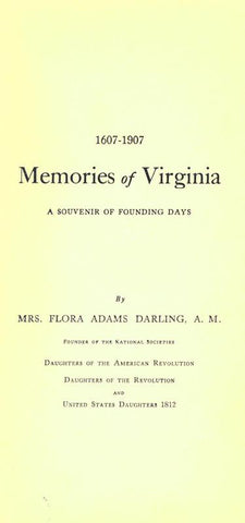 1607-1907. Memories Of Virginia; A Souvenir Of Founding Days - Repressed Publishing - 1