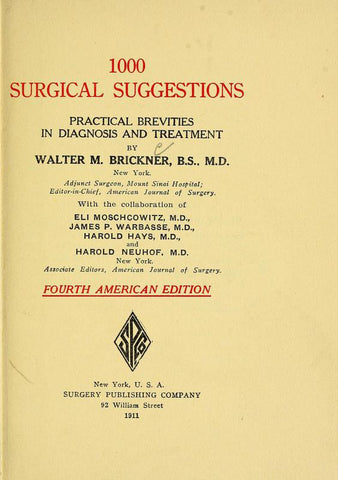 1000 Surgical Suggestions: Practical Brevities In Diagnosis And Treatment - Repressed Publishing - 1