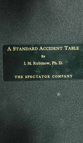 A Standard Accident Table As A Basis For Compensation Rates; Distribution Of 100,000 Accidents