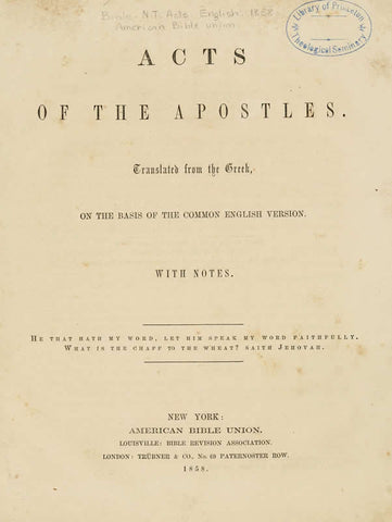 Acts Of The Apostles: Translated From The Greek, On The Basis Of The Common English Version: With Notes