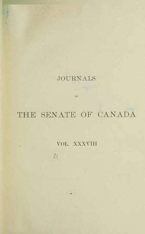 Journals Of The Senate Of Canada Volume 38