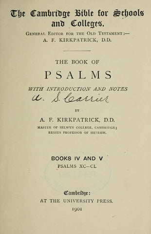 The Book Of Psalms, With Introd. And Notes By A.F. Kirkpatrick