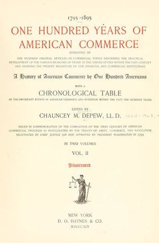 1795-1895. One Hundred Years Of American Commercea History Of American Commerce By One Hundred Americans, With A Chronological Table Of The Important Events Of American Commerce And Invention Within The Past One Hundred Years - Repressed Publishing - 1