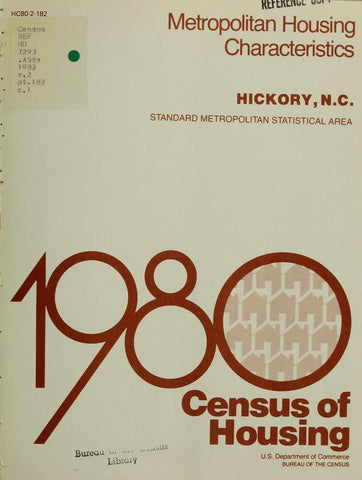 1980 Census Of Housing.  Volume 2, Metropolitian Housing Characteristics. Hickory, North Carolina - Repressed Publishing - 1