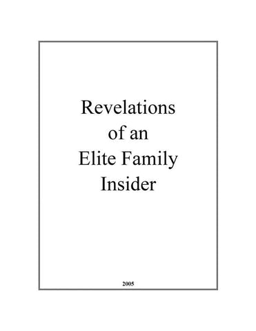 The Revelations Of An Elite Family Insider 2005
