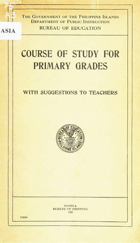 Course Of Study For Primary Grades: With Suggestions To Teachers