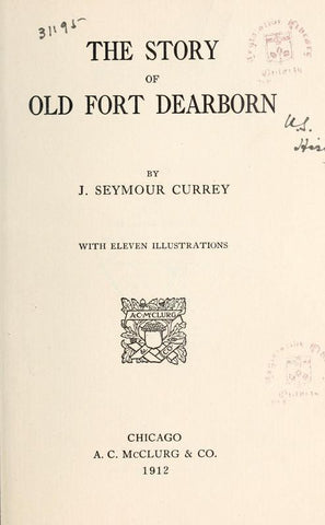 The Story Of Old Fort Dearborn