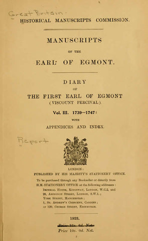 Manuscripts Of The Earl Of Egmont. Diary Of Viscount Percival Afterwards First Earl Of Egmont