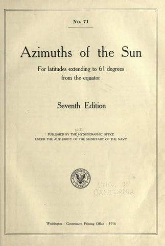 Azimuths Of Celestial Bodies Whose Declinations Range From 24 To 70 Degrees For Latitudes Extending To 70 Degrees From The Equator