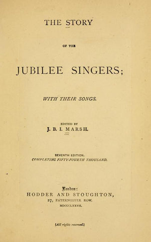 The Story Of The Jubilee Singers: With Their Songs