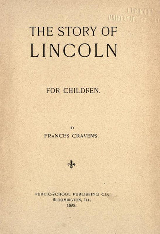 The Story Of Lincoln, For Children