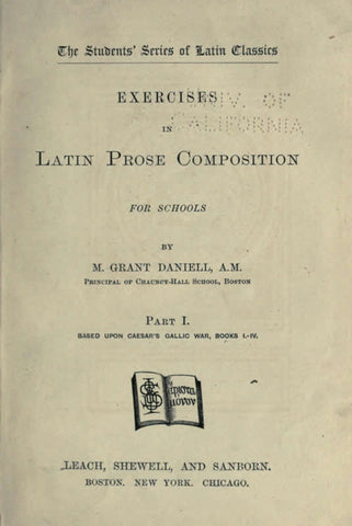 Exercises In Latin Prose Composition: For Schools
