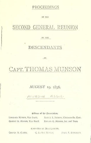 1637-1896. Proceedings Of The 2D Munson Family Reunion, Held In The City Of New Haven, Wednesday, August 19, 1896 - Repressed Publishing - 1