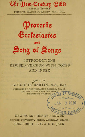 Proverbs, Ecclesiastes And Song Of Songs; Introductions, Revised Version With Notes And Index