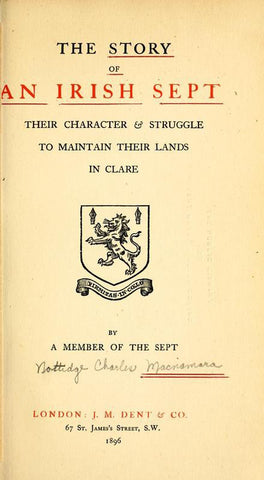 The Story Of An Irish Sept: Their Character & Struggle To Maintain Their Lands In Clare