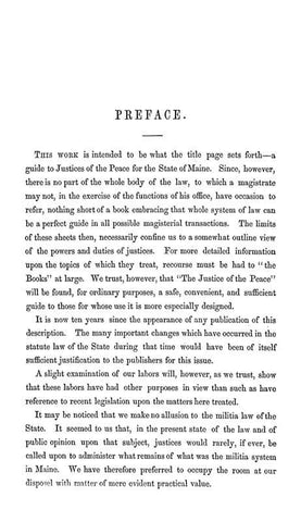 The Justice Of The Peace: Designed To Be A Guide To Justices Of The Peace For The State Of Maine