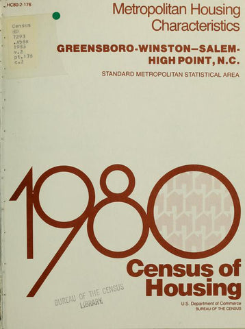 1980 Census Of Housing.  Volume 2, Metropolitian Housing Characteristics. Greensboro-Winston-Salem-High Point, North Carolina - Repressed Publishing - 1