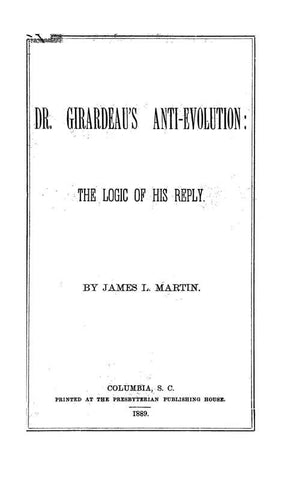 Dr. Girardeau's Anti-Evolution: The Logic Of His Reply