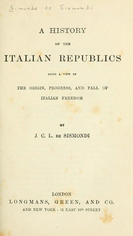 A History Of The Italian Republics - Repressed Publishing - 1
