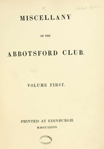 Miscellany Of The Abbotsford Club Volume First
