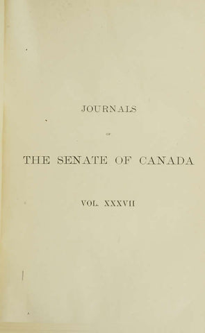 Journals Of The Senate Of Canada Volume 37
