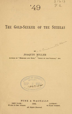 '49, The Gold-Seeker Of The Sierras - Repressed Publishing - 1