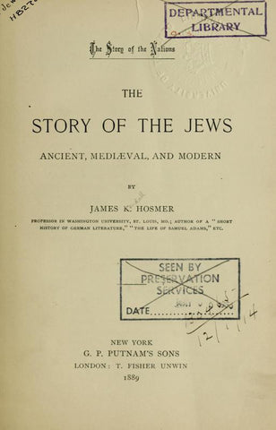 The Story Of The Jews, Ancient, Mediaeval And Modern
