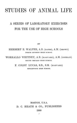 Studies Of Animal Life: A Series Of Laboratory Exercises For The Use Of High Schools