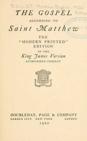 The Gospel According To Saint Matthew: Themodern Printededition Of The King James Version, Authorized Version