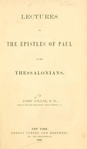 Lectures On The Epistles Of Paul To The Thessalonians
