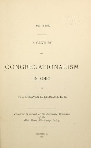 1796-1896, A Century Of Congregationalism In Ohio - Repressed Publishing - 1