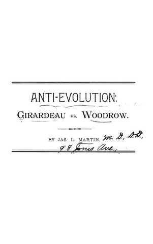Anti-Evolution; Girardeau Vs. Woodrow