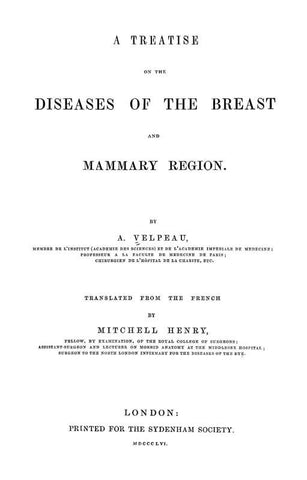 A Treatise On The Diseases Of The Breast And Mammary Region