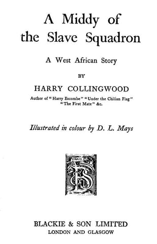 A Middy Of The Slave Squadron - Repressed Publishing - 1