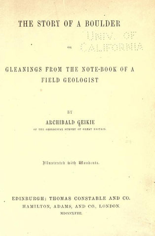 The Story Of A Boulder; Or, Gleanings From The Note-Book Of A Field Geologist