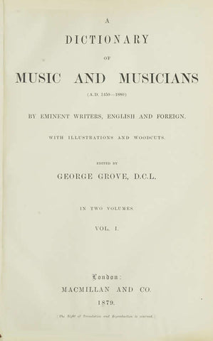A Dictionary Of Music And Musicians A.D. 1450-1880 Volume 1 - Repressed Publishing - 1