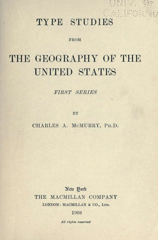 Type Studies From The Geography Of The United States. 1St Series