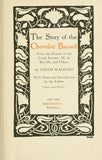 The Story Of The Chevalier Bayard, From The French Of The Loyal Servant, M. De Berville, And Others