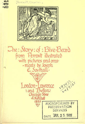 The Story Of Blue Beard. Illustrated With Pictures And Ornaments By Joseph E. Southall