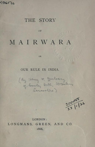 The Story Of Mairwara; Or, Our Rule In India
