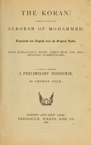 The Koran: Commonly Called The Alkoran Of Mohammed