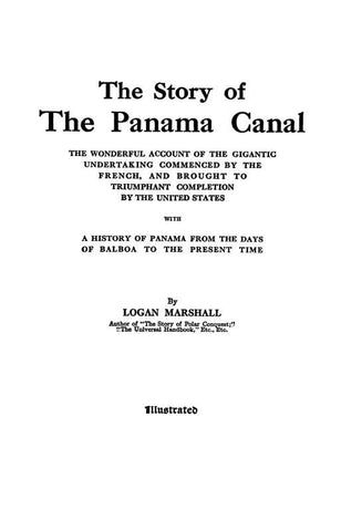 The Story of the Panama Canal