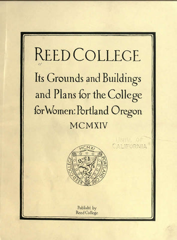 Reed College; Its Grounds And Buildings, And Plans For The College For Women