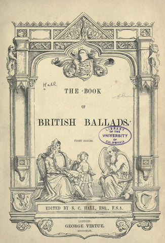 The Book Of British Ballads. First Series